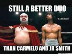 A Better Duo than Carmelo and JR?  - http://nbafunnymeme.com/a-better-duo-than-carmelo-and-jr/