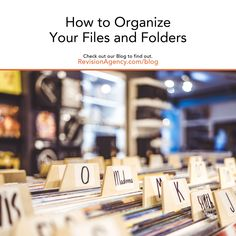 How to Organize Your Files and Folders - Revision Agency Online Marketing Strategies, Digital Marketing Services, Clean Up Day, File Organization, Organizing, Financial Position, Search Engine Marketing, Are You The One, How To Find Out