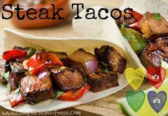 Steak Tacos - 21 Day Fix Recipes - Clean Eating Recipes Healthy Recipes - Dinner - Lunch  weight loss www.simplecleanfitness.com