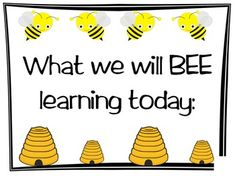 """Love the saying but could be tweaked to a parent welcome letter: """"What We Will BEE Learning This Year"""""""