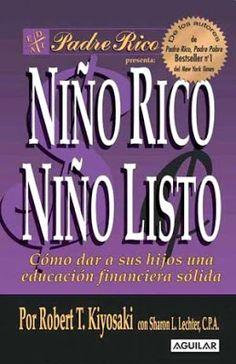 INVERSIÓN Y NEGOCIOS PARA HACER DINERO: Libros: Niño Rico Niño Listo de Robert T Kiyosaki Descargar PDF GRATIS