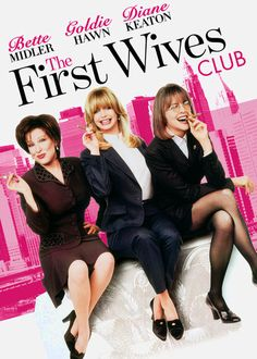 The First Wives Club -