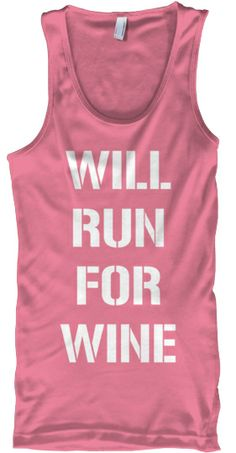 """Only 7 days to get our """"Will Run For Wine"""" tanks for $18.95. We must sell 50 tanks in order for them to be printed. 6 colors available - pink, red, blue, green, black, and grey. Order 1 color for each of your workouts. Sale closes 6/29!"""