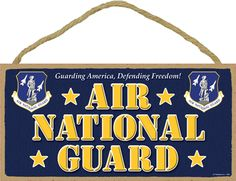 Air National Guard Sign-sign AIR National Guard Guarding America, Defending Freedom Airman gift promotion retirement wood wooden