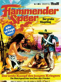 Flammender Speer (Bastei 1979-1980) Nr. 1 - 26 (komplett) - Neue Releases - ..:: ComiX ::..