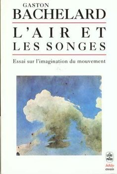 """The Air And the Dreams"" By Gaston Bachelard Gaston Bachelard, Literary Criticism, Books Online, The Originals, Reading, Imagination, Dreams, Paris, Google Search"