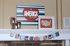 4th of July Mantel- America the Beautiful - landeelu.com