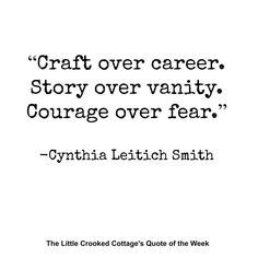 I absolutely love this writing advice from @CynLeitichSmith. http://thelittlecrookedcottage.blogspot.com/2015/10/quote-of-week_16.html…