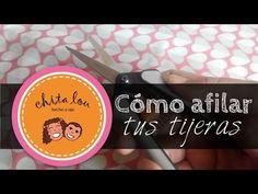 Cómo afilar tijeras | Chita Lou