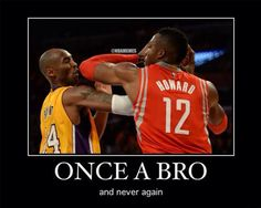 Well, once a bro…doesn't mean you're always a bro. - http://nbafunnymeme.com/nba-memes/well-once-a-brodoesnt-mean-youre-always-a-bro