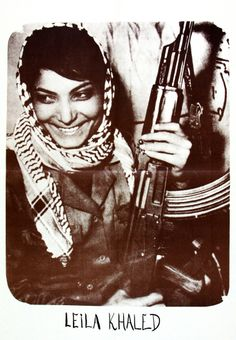 Leila Khaled freedom fighter