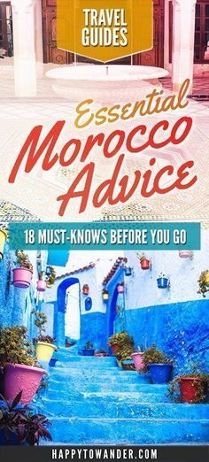 ESSENTIAL Morocco travel tips that every traveler needs to know if they plan on visiting Morocco. Especially perfect for female travellers visiting Morocco and major cities like Marrakech, Chefchaouen, Fez and Essaouira. #Morocco #Travel #Africa #TravelTips #africatravel