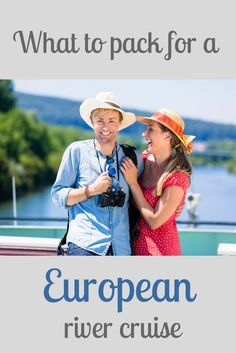 What to pack for a European river cruise | What to pack for a river cruise | What to wear on a river cruise in Europe