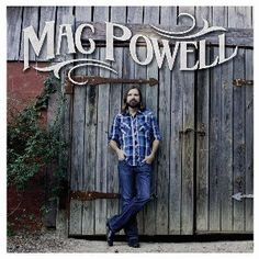 THIRD DAY FRONTMAN MAC POWELL RELEASES SELF-TITLED DEBUT COUNTRY PROJECT