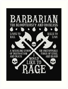 BARBARIAN THE BLOODTHIRSTY AND RECKLESS - Dungeons & Dragons