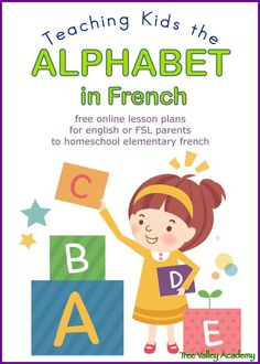 Teach Kids the French Alphabet - No Prep Homeschooling Lesson Plan