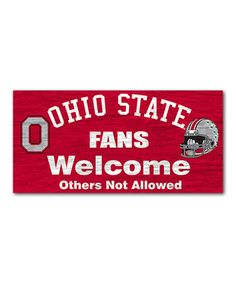 Ohio State Buckeyes 'Fans Welcome' Wall Sign