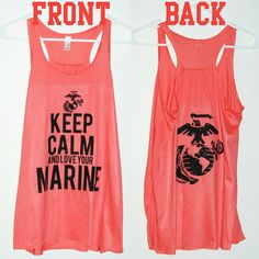 Keep Calm And Love Your Marine  Women's   USMC by TapRackBang