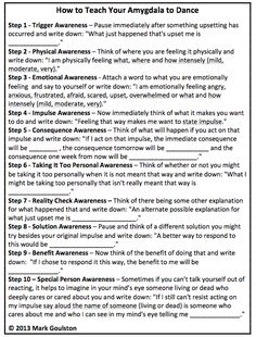 Taking control of your anxieties or triggers to non constructive behaviours ............... How to teach your Amygdala to Dance