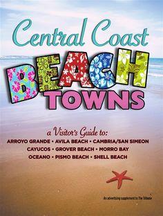 This San Luis Obispo Central Coast Beach Towns Special
