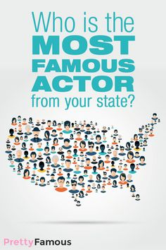 Each state has produced at least one star it is proud to call its own. Some states, like California or New York, were the birthplace for a whole pack of actors. In order to definitively determine the most famous actor or actress, the data scientists a tPrettyFamous queried its celebrity database for the top Hollywood celebrities from each state and the District of Columbia.