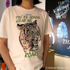 """T-Shirt of the Day, Month, Year . hmmm, who knows!) Tiger - """"You`re gonna hear me Roar! Web Design, Dots Design, Design Products, Marketing, Designer, Mens Tops, T Shirt, Fashion, Weaving"""