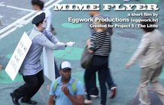 """Marc Raco stars as The Mime in """"Mime Flyer"""""""
