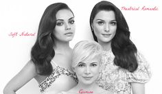 Mila Kunis (Soft Natural), Michelle Williams (Gamine) and Rachel Weisz (Theatrical Romantic).