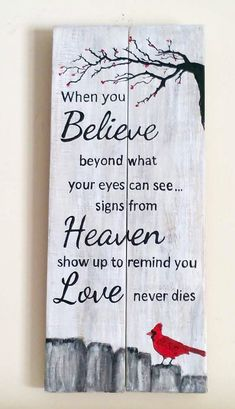 An inspiring quote beautifully painted with Red Cardinal bird scene Size 26X11 Ready to hang Hand painted on reclaimed pallet wood and has protective finish. * Each sign is hand painted and may differ slightly in detail but every effort is made for each sign to replicate the