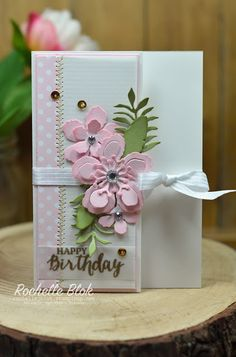 The Stamping Blok: Just Add Ink - Just Add Inspiration - Stampin Up Botanical Blooms bundle / Botanical Builder Thinlits - Rochelle Blok Pretty Cards, Cute Cards, Karten Diy, Fancy Fold Cards, Stamping Up Cards, Happy Birthday Cards, Birthday Greetings, Birthday Wishes, Card Making Inspiration