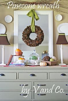 Pinecone wreath (Jessica - we might have to go back and gather those perfect pinecones we saw!)