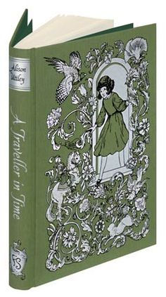 If I could choose my own gift: The Folio Society Edition of 'A Traveller in Time' by Alison Uttley
