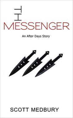 The Messenger (After Days Shorts Book 1) by Scott Medbury, http://www.amazon.com/dp/B00XOXTZRO/ref=cm_sw_r_pi_dp_dqVyvb110XRJK