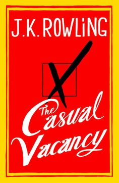 The Casual Vacancy: not her greatest stuff... by a longshot!