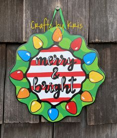 Christmas Wooden Signs, Christmas Door Decorations, Christmas Colors, Christmas Art, Christmas Stuff, Happy Thanksgiving Turkey, Circle Crafts, Wood Cutouts, Hand Painted Signs