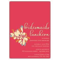 A variation of the Anance Teal bridesmaids luncheon invite. Another great color combo!