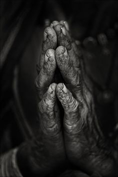 Prayer. Hands that are weary from labor and still have strength to fold in prayer are the strongest hands in the world at that moment.