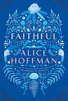 Faithful - Alice Hoffman A teenager's life is derailed when a car accident claims the life of her best friend. She struggles to move on. Not very endearing, but a nicely written novel.