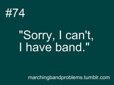 Marching band probs :/ lol