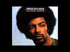 Gil Scott-Heron - Pieces Of A Man [Remastered + Bonus Tracks]
