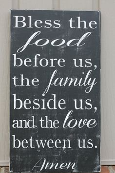 Great family mealtime prayer- Bless the food before us, the family beside us, and the love between us, fall decor, wood sign Great Quotes, Quotes To Live By, Inspirational Quotes, Motivational, Mealtime Prayers, Thanksgiving Quotes, Short Thanksgiving Prayer, Thanksgiving Pictures, Thanksgiving Blessings