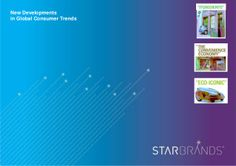 STARBRANDS // BUILT TO SHINE: Global consumer trends for building brands and brand strategy by STARBRANDS - THE BRAND MARRIAGE COMPANY via slideshare