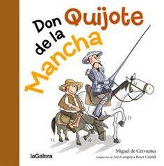 """SECCIÓN AZUL 85-CONTOS CLÁSICOS Don Quijote de la Mancha. Adaptación en verso de Ana Campoy e ilustraciones de Roser Calafell. """"En un lugar de la Mancha un hidalgo quería vivir las aventuras de los libros. Con su caballo y su escudero Sancho Panza, Don Quijote partió para enfrentarse a gigantes, a ejércitos y a lo que hiciese falta. Una maravillosa adaptación del clásico universal. Dom Quixote, Impossible Dream, Windmill, Comic Books, Baseball Cards, Cgi, Stamps, Editorial, Ebay"""