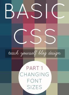 BASIC CSS - teach yourself blog design