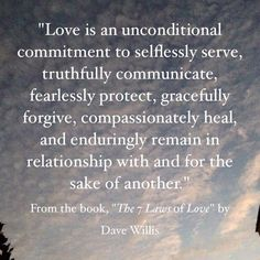 love quotes & We choose the most beautiful The Seven Laws of Love (Quotes from the book) for you.Definition of love in the Bible Dave Willis quote seven laws of love book most beautiful quotes ideas Marriage Quotes From The Bible, Marriage Tips, Love And Marriage, Bible Quotes, Me Quotes, Happy Marriage, Marriage Qoutes, Marriage Couple, Crush Quotes