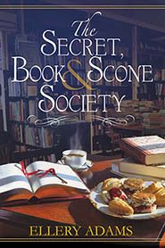 The Secret, Book and Scone Society by Ellery Adams is the first book in a new cozy mystery series.  Take a look at my review!