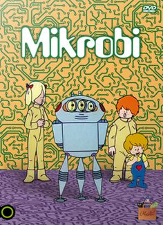 Mikrobi - gyerekkor - rajzfilm - 80-as évek Retro 1, Retro Vintage, Nostalgia, Good Old Times, Classic Cartoons, My Childhood Memories, Character Drawing, Illustrations And Posters, Vintage Posters