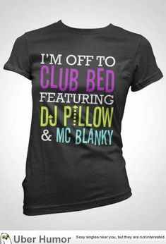 I'm off to club bed featuring DJ Pillow & MC Blanky / Thant's Funny Looks Style, Looks Cool, My Style, Stitch Fix, Mode Pop, Look Girl, Funny Outfits, Funny Clothes, Cool Clothes