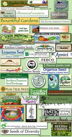 Non-monsanto seed companies.  Important to buy from these seed companies to ensure the diversity for the future generations.  Monsanto has already bought the biggest seed companies in the world and continues to buy them so they can control what seed people will be able to buy.