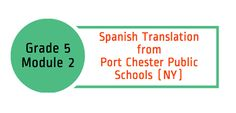 This is a Spanish translation of student-facing materials of Engage NY (Eureka Math) Grade 5, Module 2, a resource developed by Port Chester Public Schools.